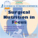 Department of Surgery 1st Surgical Nutrition Symposium